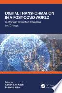 Digital Transformation in a Post Covid World Book