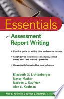 """""""Essentials of Assessment Report Writing"""" by Elizabeth O. Lichtenberger, Nancy Mather, Nadeen L. Kaufman, Alan S. Kaufman"""
