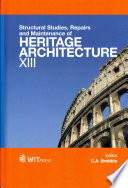 Structural Studies  Repairs and Maintenance of Heritage Architecture XIII