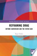 Reframing Drag