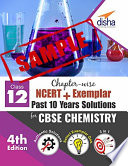 (SAMPLE) Chapter-wise NCERT + Exemplar + Past 10 Years Solutions for CBSE Class 12 Chemistry 4th Edition