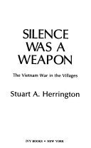 Silence was a Weapon