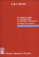 Lecciones sobre la Filosofía de la Historia Universal. Introducción General