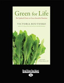 Green For Life The Updated Classic On Green Smoothie Nutrition Large Print 16pt