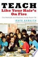 Teach Like Your Hair's on Fire Book Cover