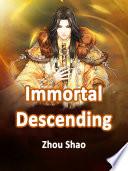 Immortal Descending