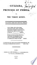 Gulzara, Princess of Persia ; Or, The Virgin Queen Pdf/ePub eBook