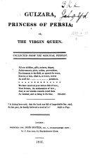 Gulzara  Princess of Persia   Or  The Virgin Queen