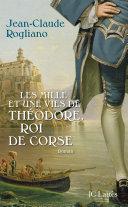 Pdf Les mille et une vies de Théodore de Corse Telecharger