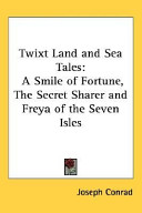 Twixt Land And Sea Tales
