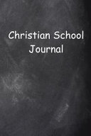 Christian School Journal Chalkboard Design Lined Journal Pages