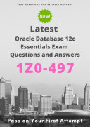Latest 1Z0 497 Oracle Database 12c Essentials Exam Questions   Answers