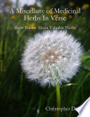 A Miscellany of Medicinal Herbs In Verse  Short Poems About Valuable Herbs