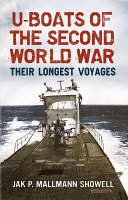 U boats of the Second World War  Their Longest Voyages