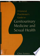 A General Practitioner's Guide to Genitourinary Medicine and Sexual Health