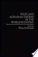 Food and Agrarian Orders in the World economy Book