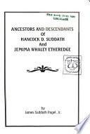 Ancestors and Descendants of Hancock D. Suddath and Jemima Whaley Etheredge