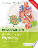 Ross   Wilson Anatomy and Physiology in Health and Illness E Book Book