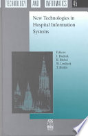 New Technologies in Hospital Information Systems Book