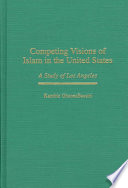 Competing Visions of Islam in the United States Book PDF