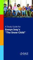 A Study Guide for Eowyn Ivey's
