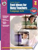 Fast Ideas for Busy Teachers  Language Arts  Grade 4