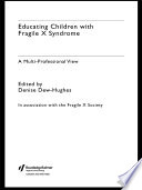 Educating Children with Fragile X Syndrome Book