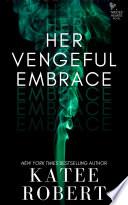 Her Vengeful Embrace Book PDF