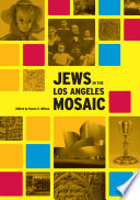 Jews in the Los Angeles Mosaic