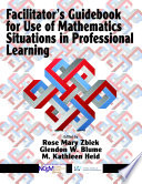 Facilitator S Guidebook For Use Of Mathematics Situations In Professional Learning