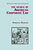 The Genius of American Corporate Law