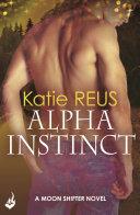 Alpha Instinct  Moon Shifter Book 1