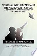 Spiritual Intelligence and the Neuroplastic Brain Book
