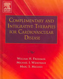 Complementary and Integrative Therapies for Cardiovascular Disease Book