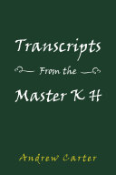 Transcripts from the Master K H