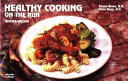 Healthy Cooking on the Run