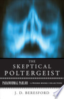 The Skeptical Poltergeist