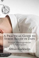 A Practical Guide to Stress Relief in Days
