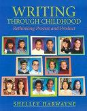 Writing Through Childhood