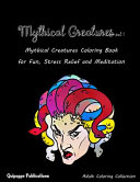 Mythical Creatures Vol 1