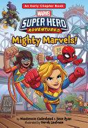 Marvel Super Hero Adventures: Mighty Marvels! Pdf/ePub eBook