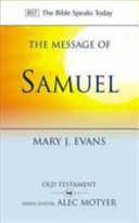 The Message of Samuel: Personalities, Potential, Politics, and Power (Bible Speaks Today)