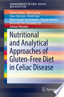 Nutritional and Analytical Approaches of Gluten Free Diet in Celiac Disease