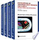 Encyclopedia Of Two phase Heat Transfer And Flow Ii  Special Topics And Applications  A 4 volume Set  Book