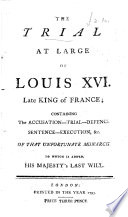 The Trial at Large of Louis XVI, Late King of France