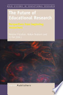 The Future of Educational Research