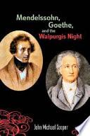 Mendelssohn  Goethe  and the Walpurgis Night