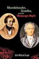 Mendelssohn, Goethe, and the Walpurgis Night