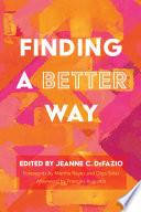 Finding a Better Way