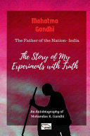 Mahatma Gandhi  the Father of the Nation India